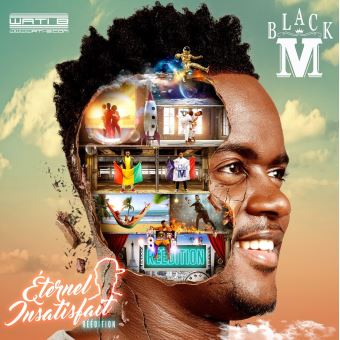 Black M - Eternel Insatisfait (Reedition) CD1 2017