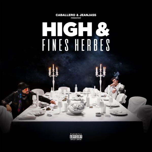 Caballero & JeanJass - High & Fines Herbes 2020