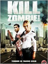 Kill Dead Zombie ! FRENCH DVDRIP AC3 2013