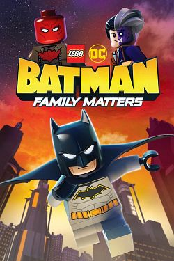 LEGO DC: Batman - Family Matters FRENCH WEBRIP 1080p 2019