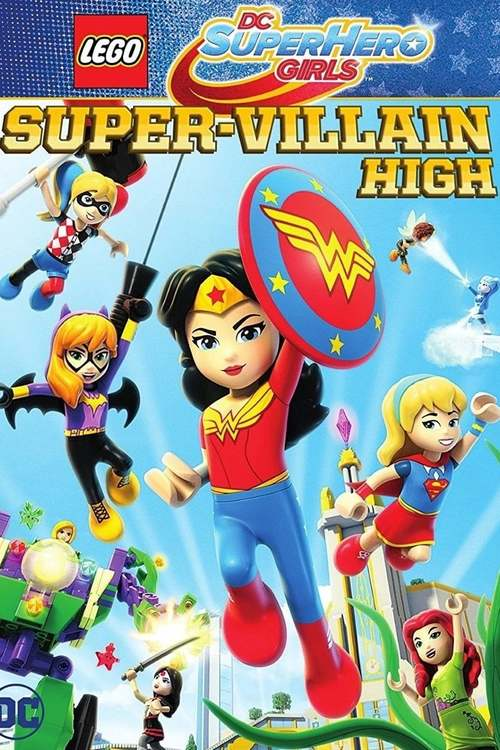 Lego DC Super Hero Girls: Super-Villain High FRENCH WEBRIP 1080p 2018