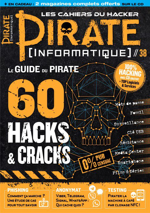 Pirate Informatique N°38 Aout Octobre 2018 PDF